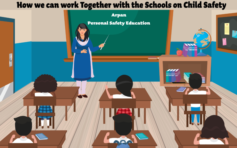 How We Can Work Together With The Schools On Child Safety