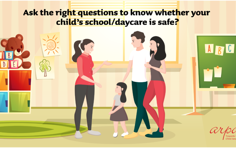 Ask The Right Questions To Know Whether Your Child's School/Daycare Is Safe?