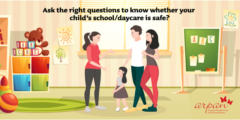 Ask the right questions to know whether your child's schooldaycare is safe