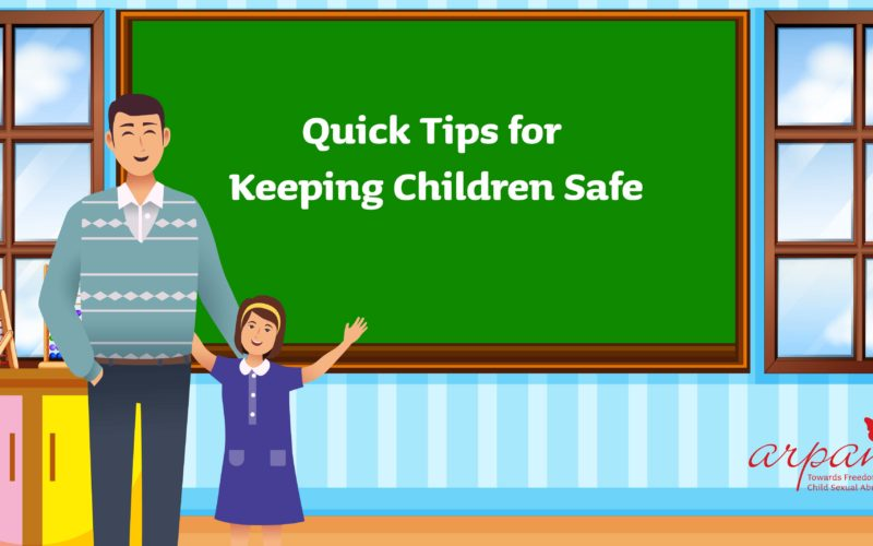 Quick Tips for Keeping Children Safe.